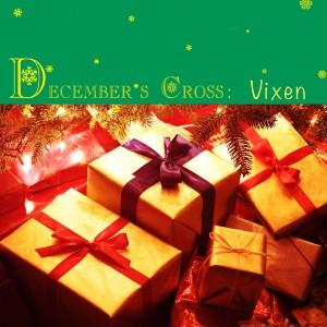 December's Cross  Vixen