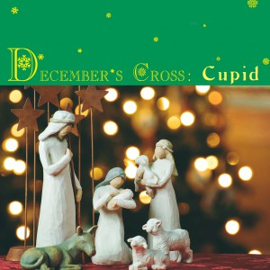 Decembers Cross Cupid