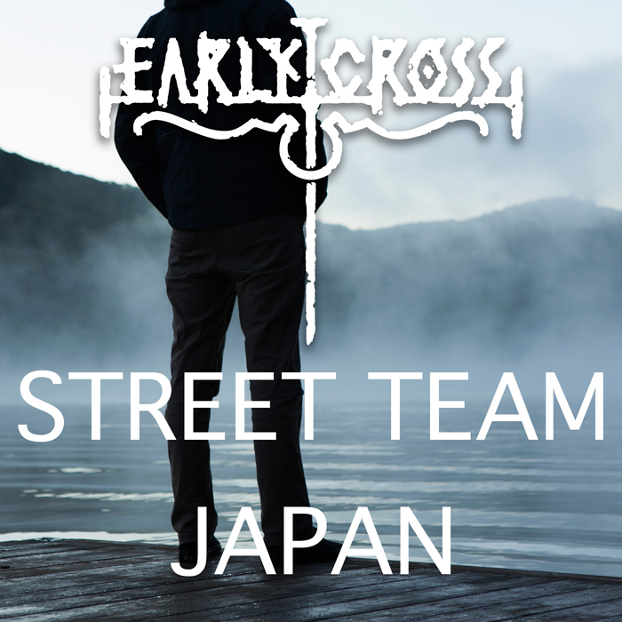 EARLY CROSS Street Team Japan